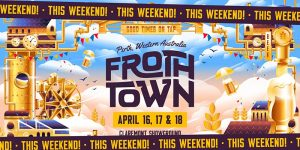 Froth Town festival