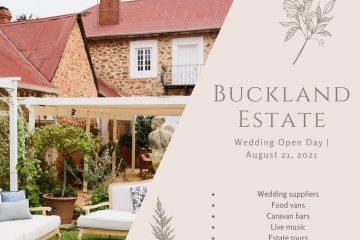 BUCKLAND ESTATE - WEDDING OPEN DAY 2021